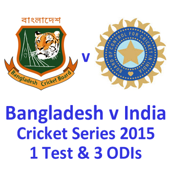 Bangladesh v India Cricket Series 2015