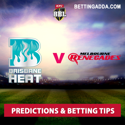 Brisbane Heat vs Melbourne Renegades 30th Match Prediction, Betting Tips & Preview