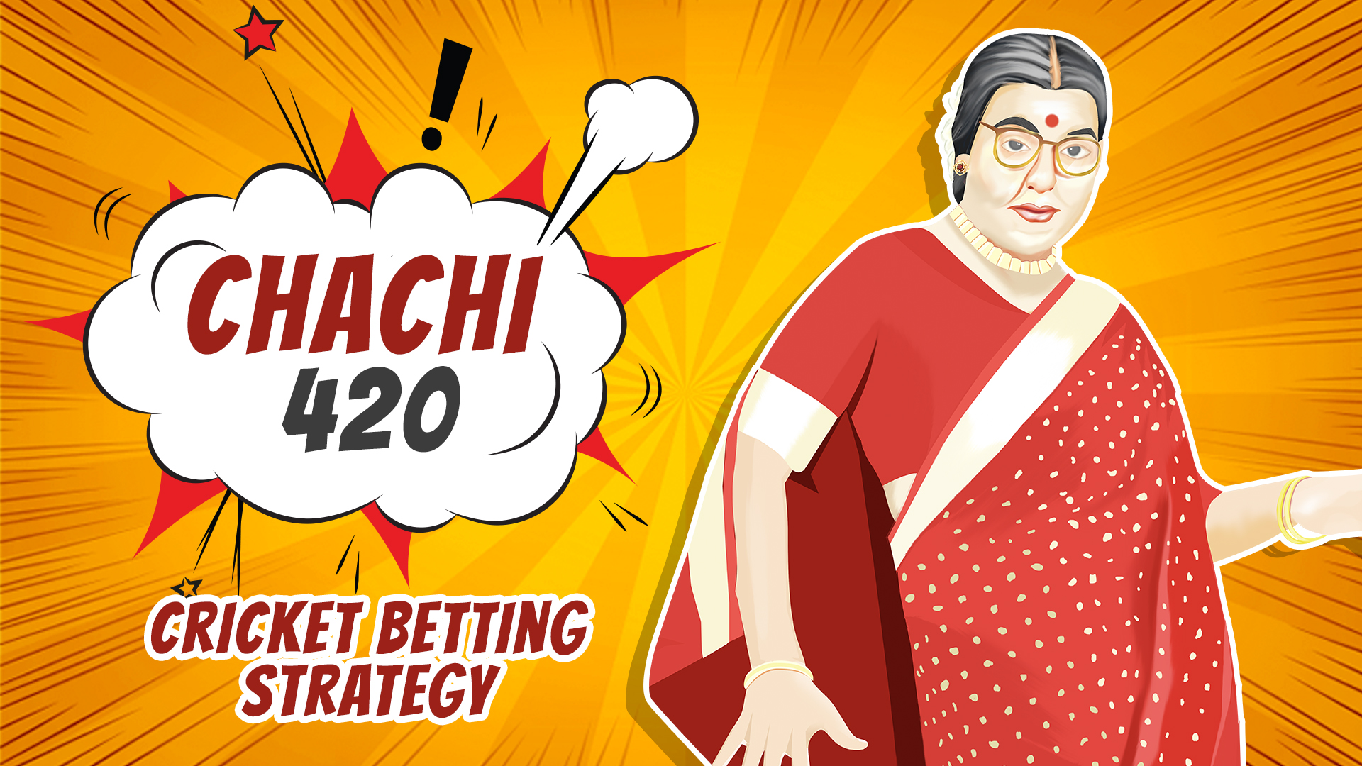 Chachi 420 Cricket Betting Strategy
