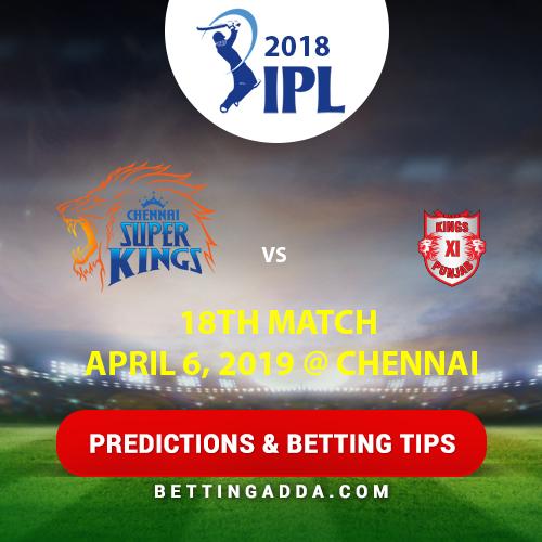 Chennai Super Kings vs Kings XI Punjab 18th Match Prediction, Betting Tips & Preview