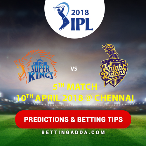 Chennai Super Kings vs Kolkata Knight Riders 5th Match Prediction, Betting Tips & Preview