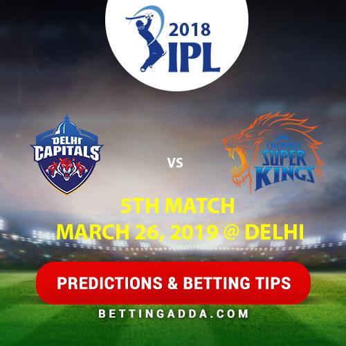 Delhi Capitals vs Chennai Super Kings 5th Match Prediction, Betting Tips & Preview