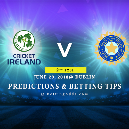Ireland vs India 2nd T20I Prediction, Betting Tips & Preview