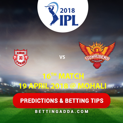 Kings XI Punjab vs Sunrisers Hyderabad 16th Match Prediction, Betting Tips & Preview