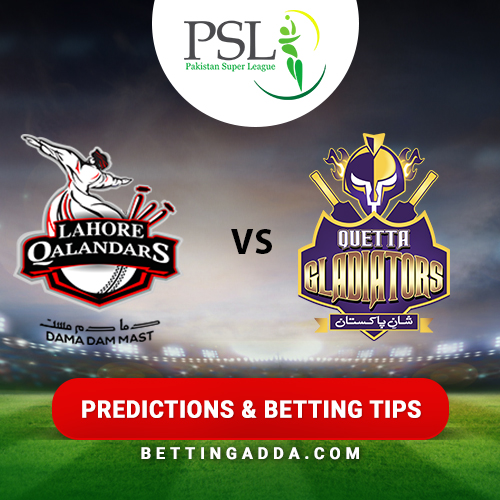 Lahore Qalandars vs Quetta Gladiators 11th Match Prediction, Betting Tips & Preview