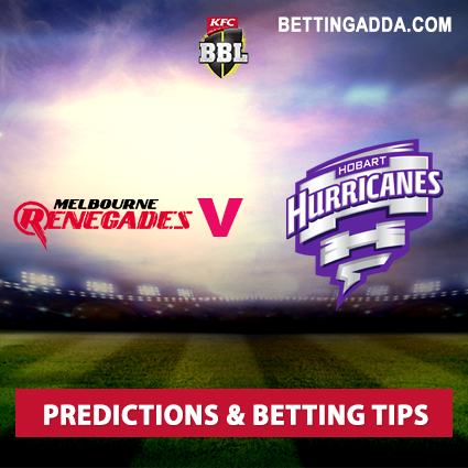 Melbourne Renegades vs Hobart Hurricanes 24th Match Prediction, Betting Tips & Preview