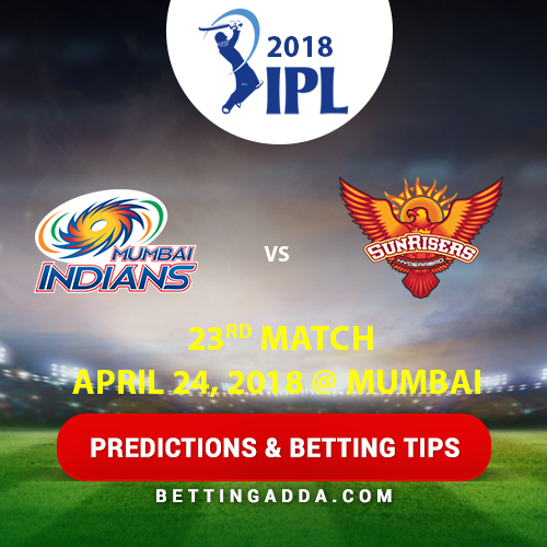 Mumbai Indians vs Sunrisers Hyderabad 23rd Match Prediction, Betting Tips & Preview
