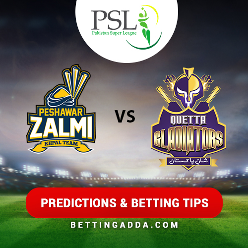 Peshawar Zalmi vs Quetta Gladiators 23rd Match Prediction, Betting Tips & Preview