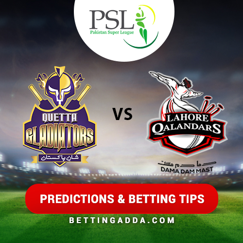 Quetta Gladiators vs Lahore Qalandars 26th Match Prediction, Betting Tips & Preview