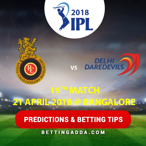 Royal Challengers Bangalore vs Delhi Daredevils 19th Match Prediction, Betting Tips & Preview