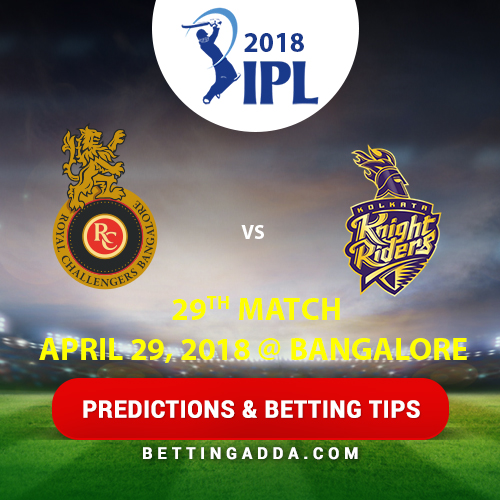 Royal Challengers Bangalore vs Kolkata Knight Riders 29th Match Prediction, Betting Tips & Preview
