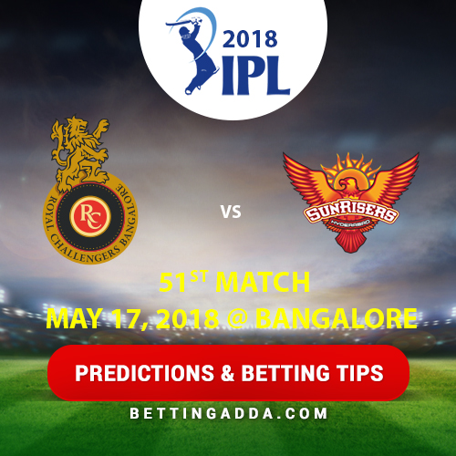 Royal Challengers Bangalore vs Sunrisers Hyderabad 51st Match Prediction, Betting Tips & Preview