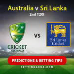 Australia v Sri Lanka 2nd T20I Predictions Betting Tips
