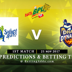 BPL 1st Match Sylhet Sixers v Dhaka Dynamites 04 November 2017 Predictions and Betting Tips