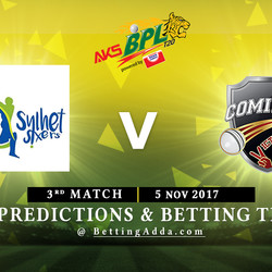 BPL 3rd Match Sylhet Sixers v Comilla Victorians 05 November 2017 Predictions and Betting Tips