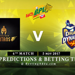BPL 4th Match Khulna Titans v Dhaka dynamites 05 November 2017 Predictions and Betting Tips