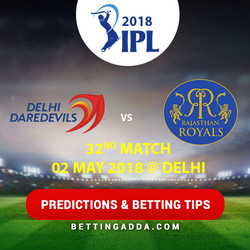 Delhi Daredevils vs Rajasthan Royals 32nd Match Prediction Betting Tips Preview