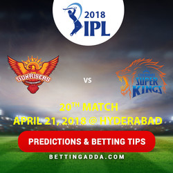 Sunrisers Hyderabad vs Chennai Super Kings 20th Match Prediction Betting Tips Preview