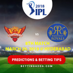 Sunrisers Hyderabad vs Rajasthan Royals 8th Match Prediction Betting Tips Preview
