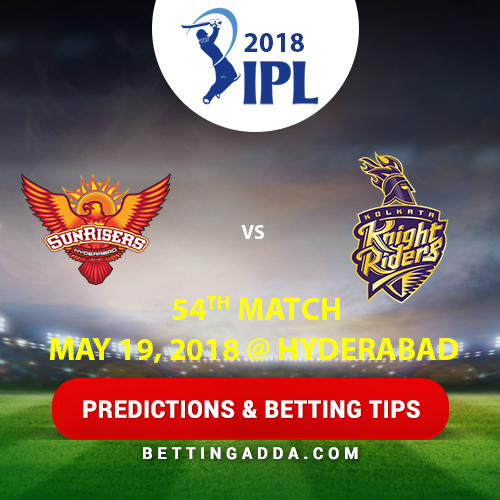 Sunrisers Hyderabad vs Kolkata Knight Riders 54th Match Prediction, Betting Tips & Preview